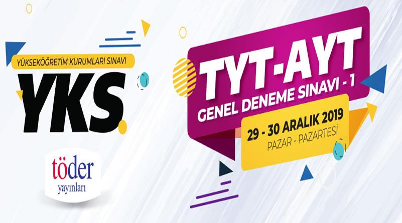 29-30 Aralık 2019 TÖDER YKS-1 Deneme Sınavı