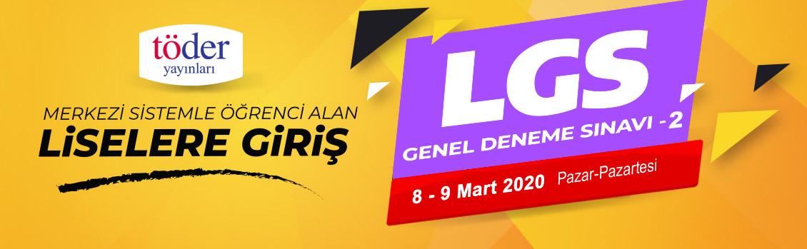 TÖDER 8-9 Mart 2020 LGS-2 Deneme Sınavı